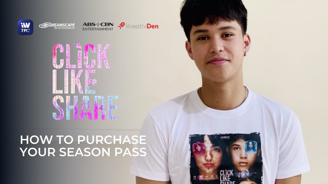 How To Get Your Click Like Share Season Pass via iWantTFC!