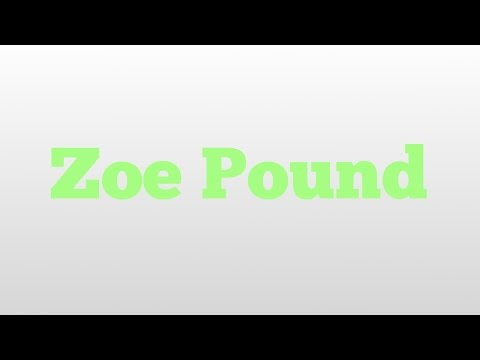 Zoe Pound meaning and pronunciation