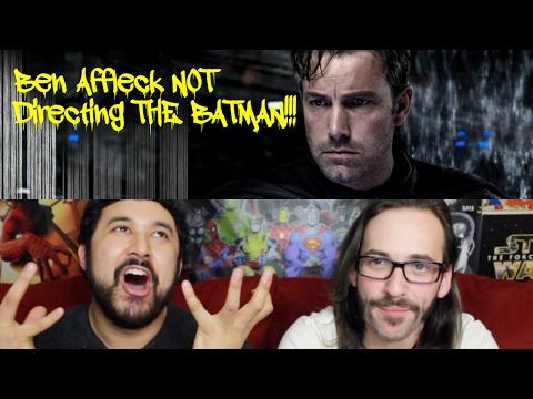 """Ben Affleck Will NOT Direct """"THE BATMAN""""!!!"""