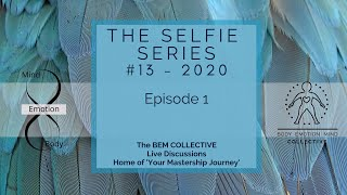 #13 The Selfie series ~ Brought to you by the B.E.M Collective