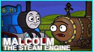 [ANIMATION] - MALCOLM THE STEAM ENGINE