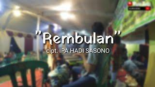 Download COVER REMBULAN IPA HADI crew betah mangan Mp3