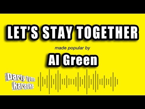 Al Green - Let's Stay Together (Karaoke Version)