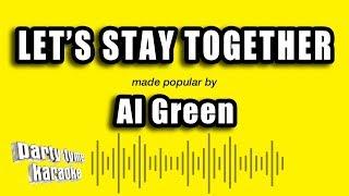 Al Green - Let's Stay Together (Karaoke Version)