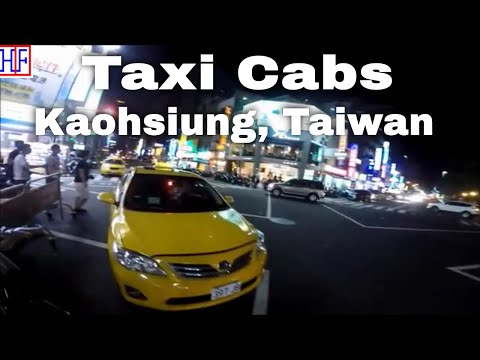 Kaohsiung, Taiwan | Taxi Cabs | Travel Guide | Episode# 3