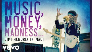 The Jimi Hendrix Experience - Music, Money, Madness...Jimi Hendrix In Maui (Film Excerpt)