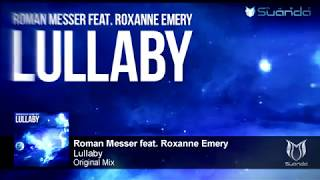 Roman Messer feat. Roxanne Emery - Lullaby (Original Mix)