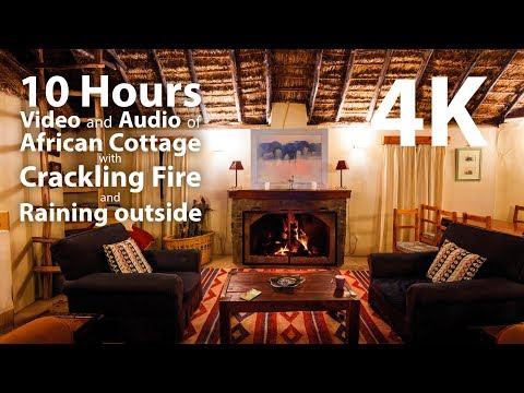 4K HDR 10 hours - African Cottage with Fireplace, Raining Outside, Binaural - warm, calming