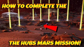 How To Complete The MISSION In The New Fortnite Creative Hub! I FOUND A MISSION ON MARS IN THE HUB!
