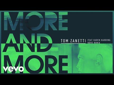 Tom Zanetti - More & More (Kove Remix) [Audio] ft. Karen Harding