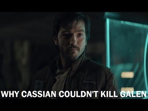 Why Cassian Couldn't Kill Galen Erso On Eadu (Force Channel Theory)