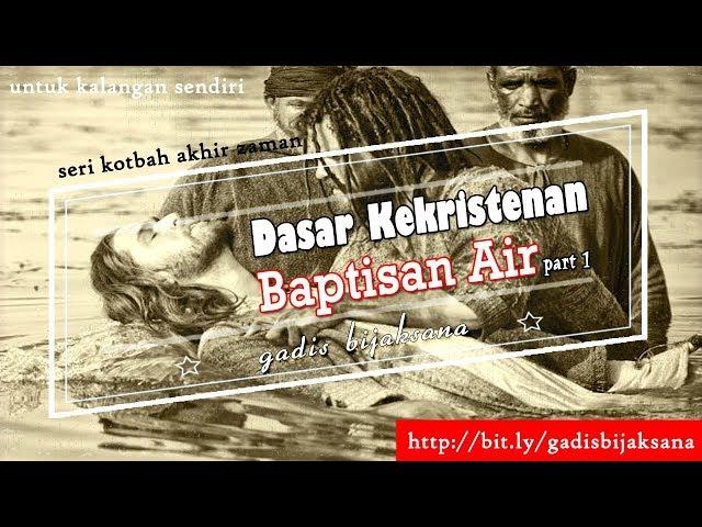 Dasar Kekristenan Pdt Aruna Wirjolukito Part 1 of 3