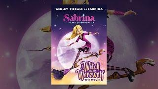 Sabrina: die Hexe und Der Werwolf
