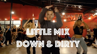 Little Mix - Down & Dirty | Hamilton Evans Choreography