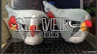 Let's Talk Silver! - Angry Birds Plush Videos