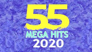 55 MEGA HITS 2020 I THE BEST MUSIC I CHART HITS FOR MORE RHYTHMS