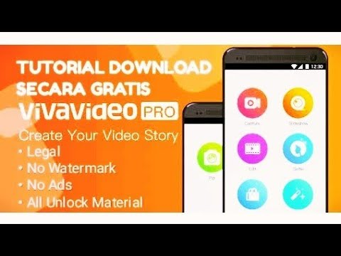 Download VivaVideo Pro GRATIS - TUTORIAL AND SOFTWARE Apk. For Android