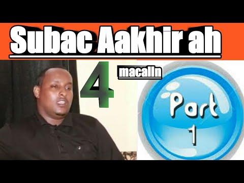 Subac Aakir 4 Macalin (part 1)  Kaliya Laysku Bartay