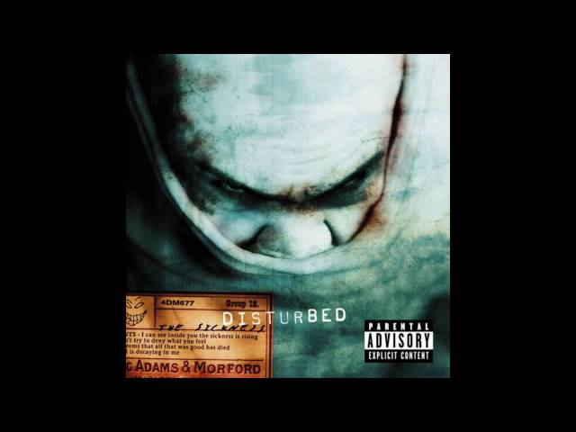 Disturbed - Down With the Sickness