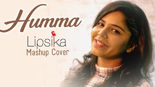 Humma Mashup Cover || Lipsika