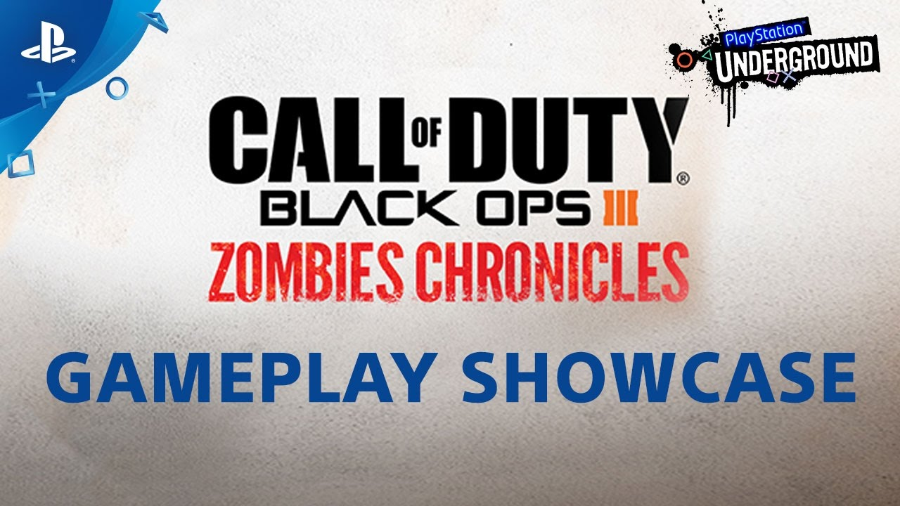 Call of Duty: Black Ops III - Zombies Chronicles Gameplay Preview   PS  Underground