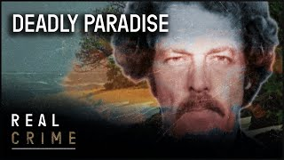 A Vacation Gone Terribly Wrong | Deadly Paradise | the FBI Files S1 EP5 | Real Crime