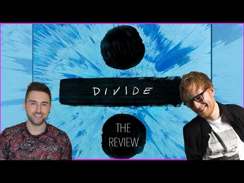Ed Sheeran - Divide Deluxe - Track By Track Album Review And Singing!