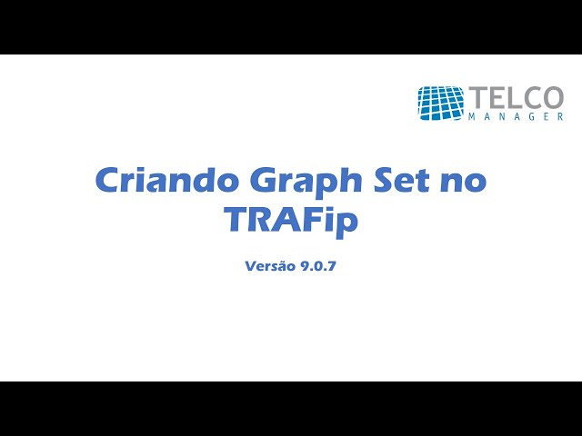 [TUTORIAL] Criando Graph Set no TRAFip