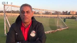 مصر العربية | حمادة صدقي: معسكر منتخب 99 استعدادا لـ«شمال أفريقيا» أخر يونيو
