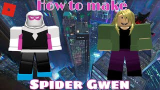 How to make Spider Gwen in Roblox Superhero life 2