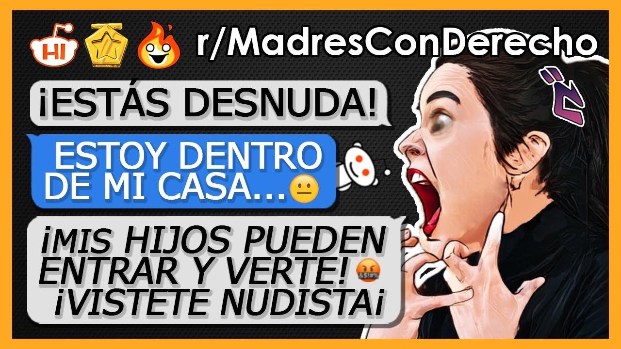 """""""MADRE CON DERECHO QUIERE VERME... ¿DESNUDΛ?"""" r/MadresConDerecho N°35"""