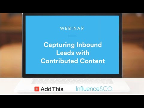 WEBINAR: Capturing Inbound Leads with Contributed Content