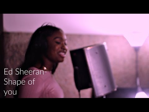 Shape of you- Ed Sheeran