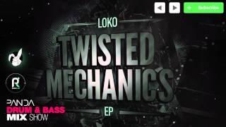 Loko - Drum & Bass Mix - Panda Mix Show