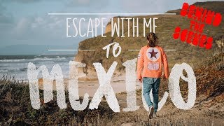 Surfing in 5 Degrees and Rain! | ESCAPE WITH ME To Mexico | BTS - EP 1 | Alex Mertens