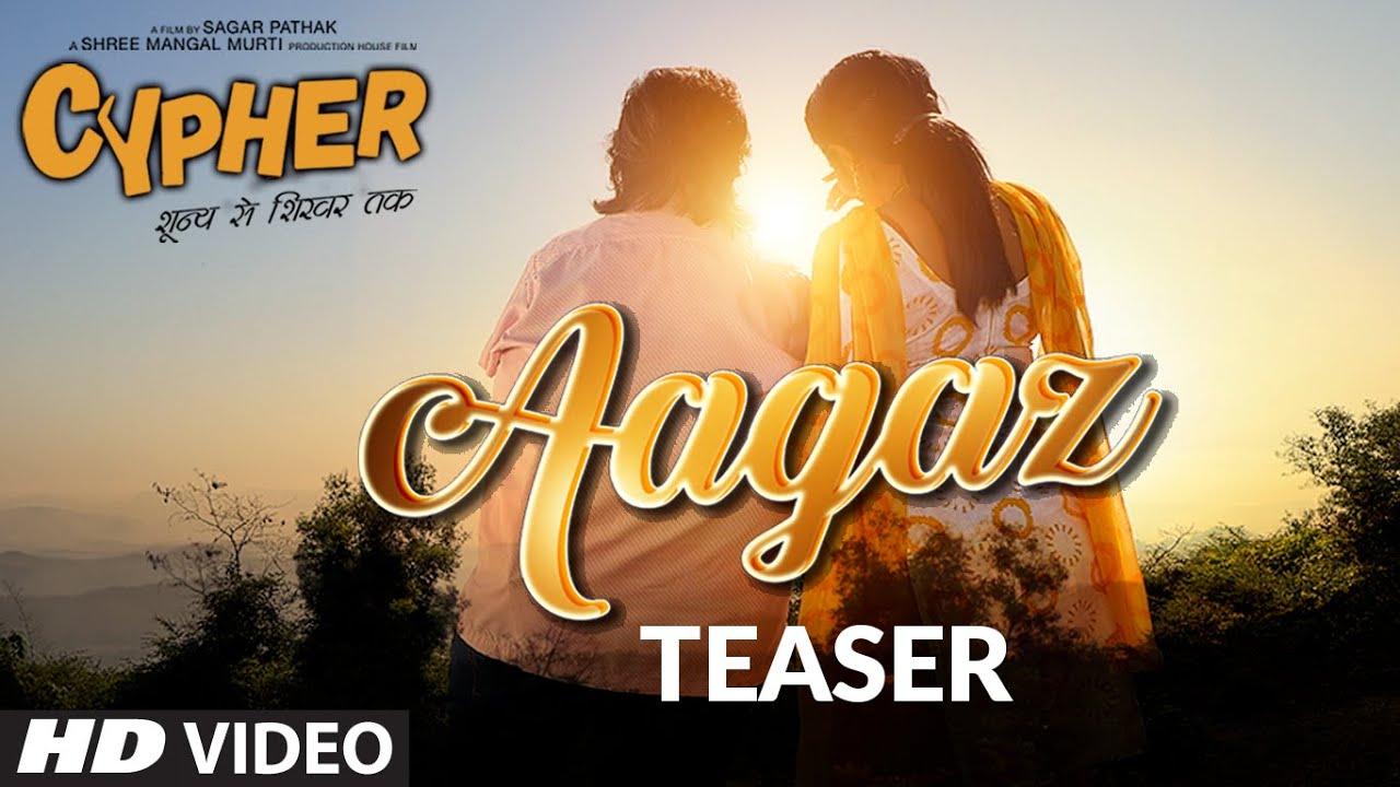 Song Teaser: Aagaz   Cypher   Jubin, Dhvani   Sagar Pathak