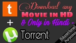 How to Download any Movie HD in Hindi - Torrent