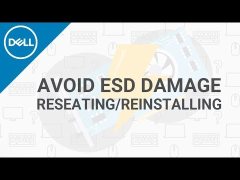 How To Avoid ESD Damage (Official Dell Tech Support)