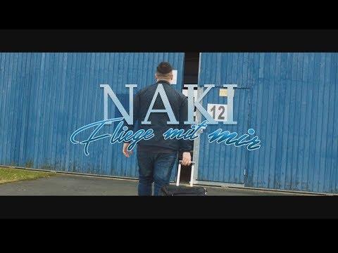 Naki - ✈️ Fliege mit mir ✈️ (prod. by DOPETONES)