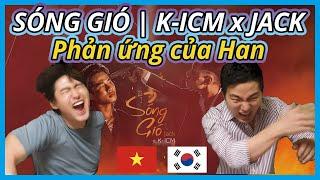 [ SÓNG GIÓ -  K-ICM x JACK ] Người Hàn xem VPOP-Phản ứng - vpop reaction