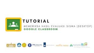 Google Classroom - Tutorial Memeriksa hasil evaluasi siswa di google classroom (Desktop)