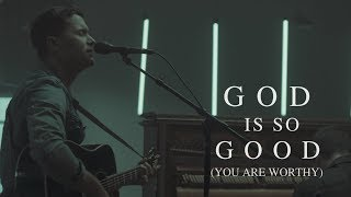 Pat Barrett - God Is So Good (You Are Worthy) (Live)