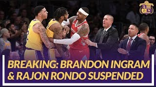 Lakers News: Brandon Ingram and Rajon Rondo Suspended After Altercation With Chris Paul