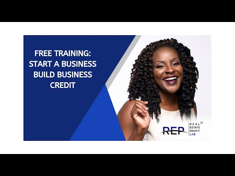FREE TRAINING: Start A Business And Build Business Credit