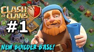 CLASH OF CLANS Builder Base Gameplay Walkthrough Episode 1 ★ NEW Builder Base Update!