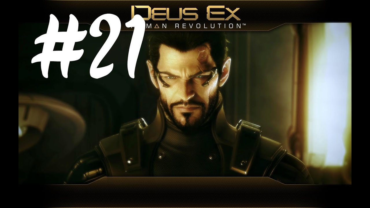deus ex  human revolution - part 21