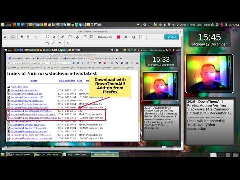 2016 - DownThemAll! Firefox Add-on Verifying Slackware 14.2 Cinnamon Edition ISO - December 12.webm