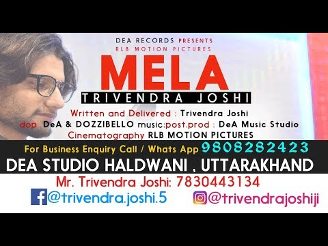 Poetry On Mela  by Trivendra Joshi , DeA Music Studio Haldwani, RLB Motion Pictures , DeA Records