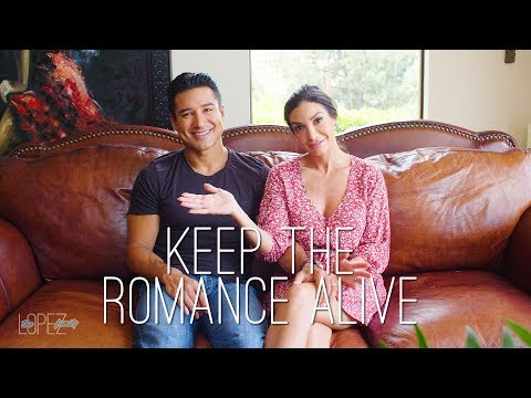 How to Keep the Romance Alive with Mario and Courtney Lopez
