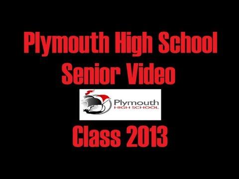 Plymouth High School - Class 2013 (Senior Video)